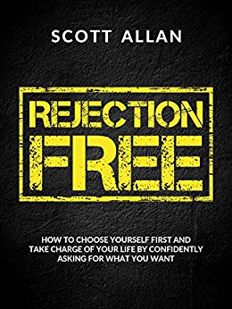 Become Rejection Free!