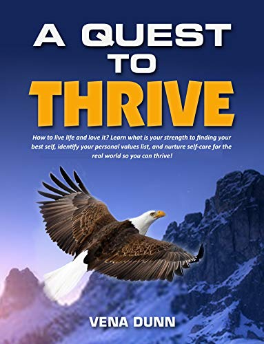 A Quest to Thrive!
